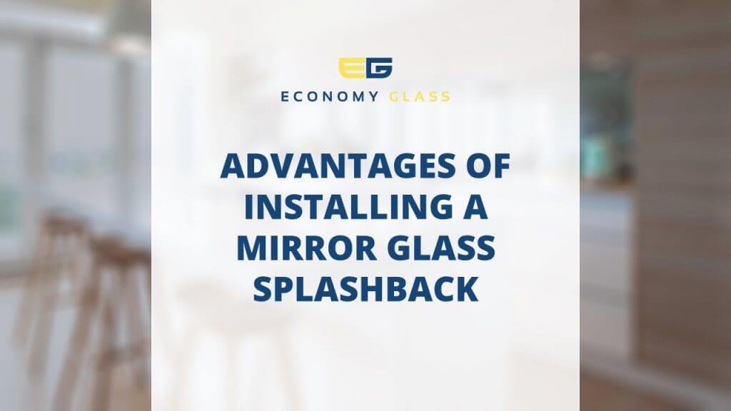 advantages-of-installing-a-mirror-glass-splashback